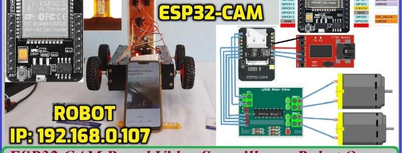 ESP32 CAM Based Video Surveillance Robot Over WiFi
